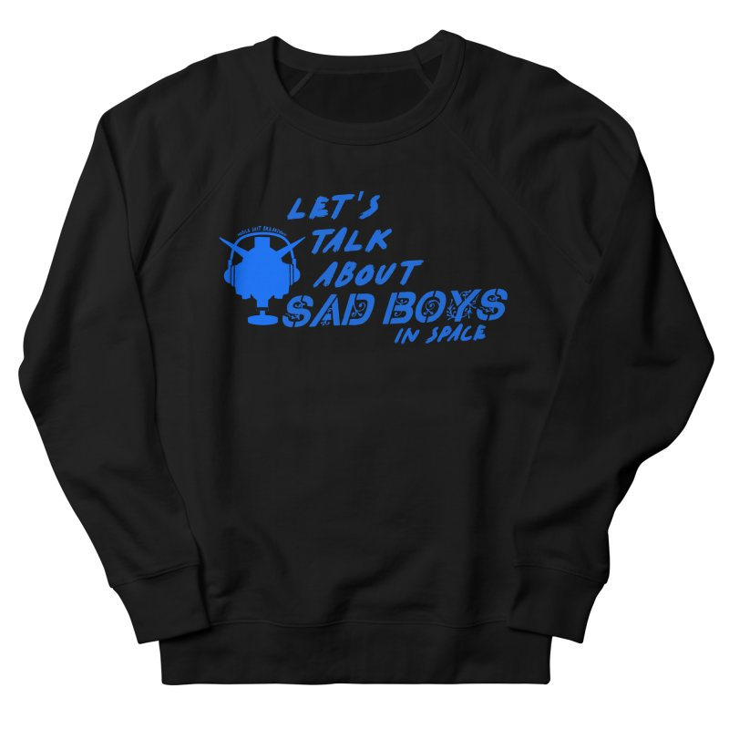 Sad Bois Blue Men's French Terry Sweatshirt by Mobile Suit Breakdown's Shop
