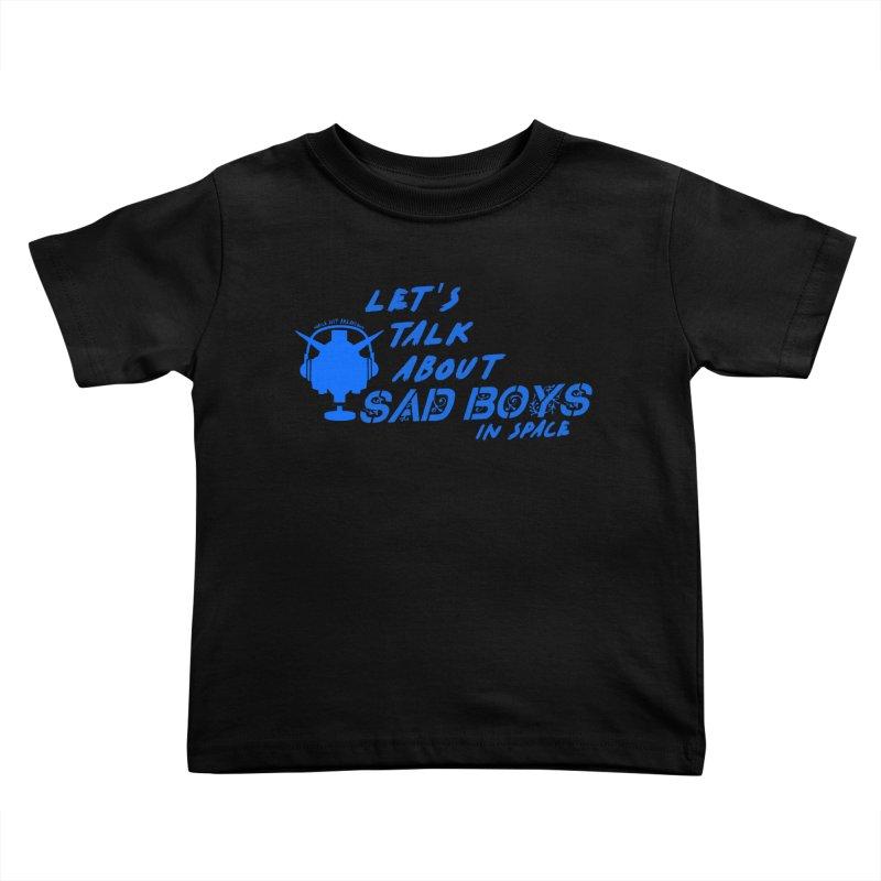 Sad Bois Blue Kids Toddler T-Shirt by Mobile Suit Breakdown's Shop