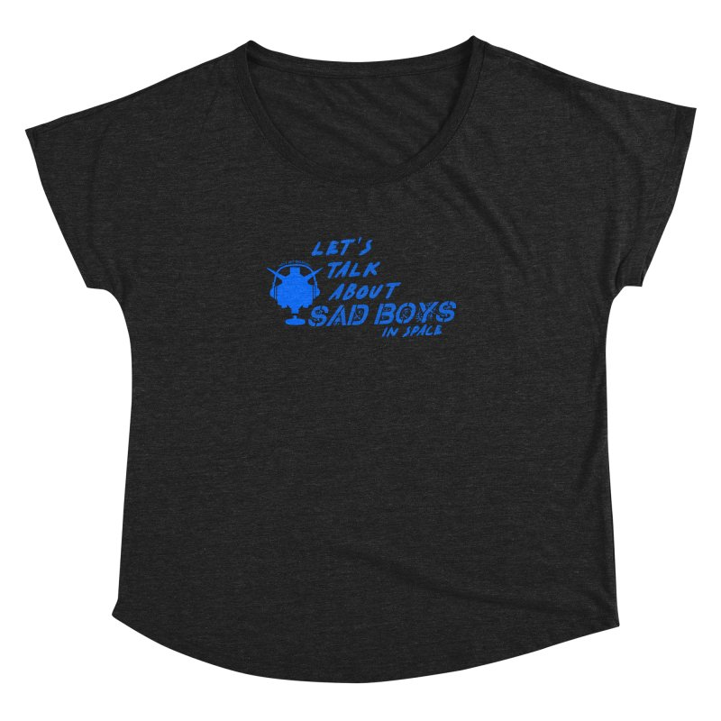 Sad Bois Blue Women's Dolman Scoop Neck by Mobile Suit Breakdown's Shop