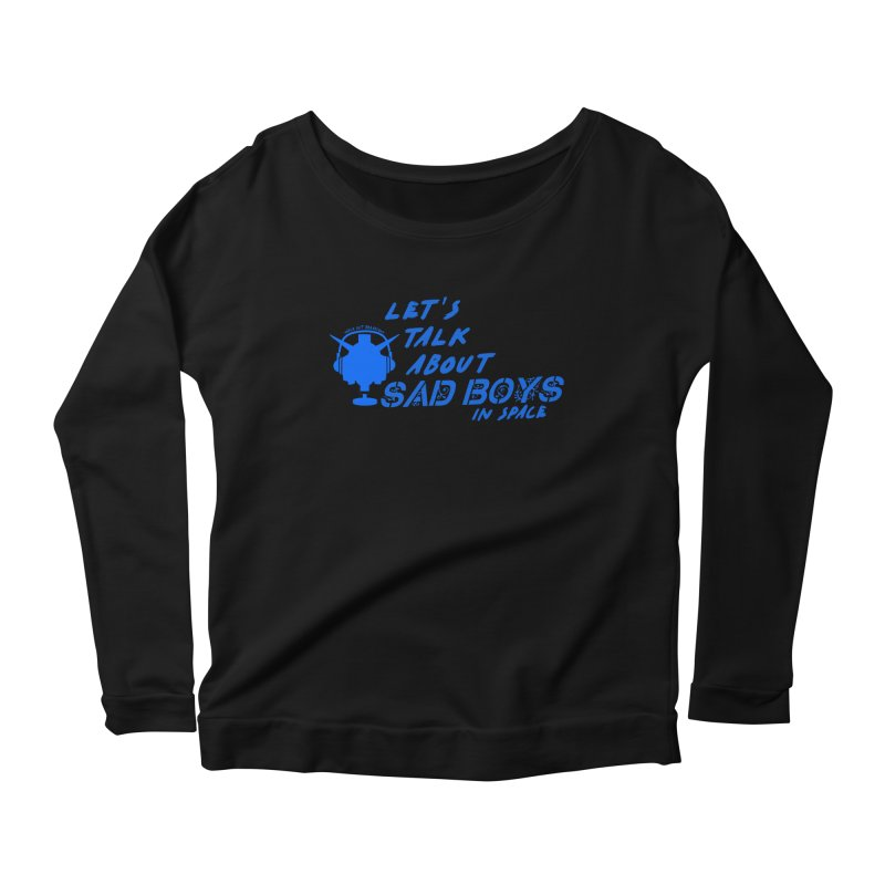 Sad Bois Blue Women's Scoop Neck Longsleeve T-Shirt by Mobile Suit Breakdown's Shop