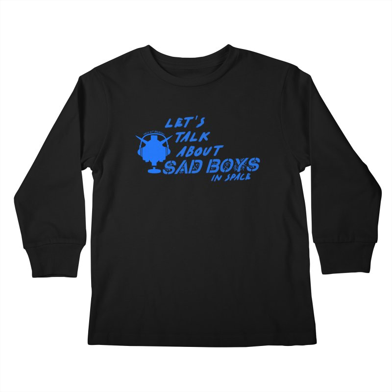Sad Bois Blue Kids Longsleeve T-Shirt by Mobile Suit Breakdown's Shop
