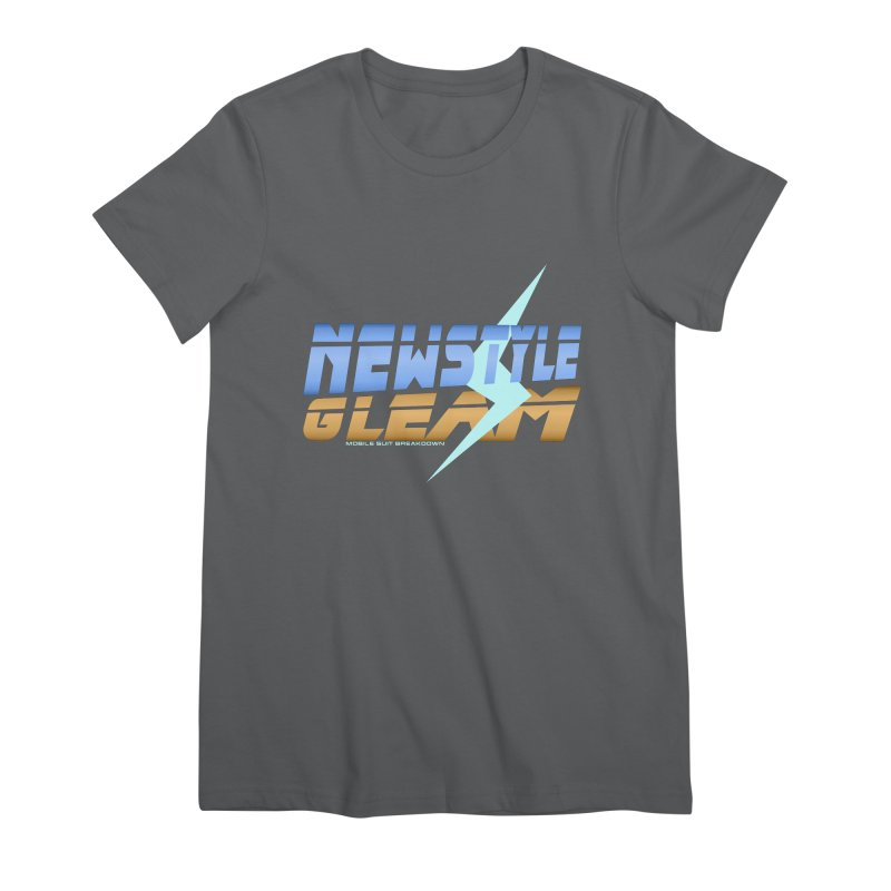 Newstyle Gleam! Women's T-Shirt by Mobile Suit Breakdown's Shop