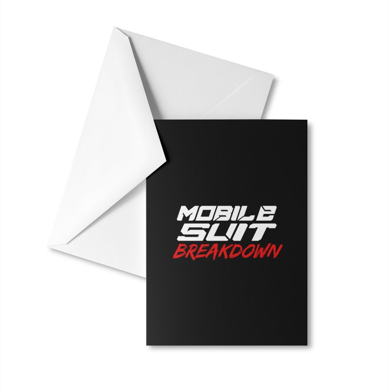 """Mobile Suit Breakdown"" Accessories Greeting Card by Mobile Suit Breakdown's Shop"