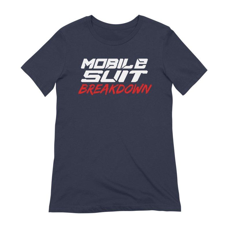 """""""Mobile Suit Breakdown"""" Women's T-Shirt by Mobile Suit Breakdown's Shop"""