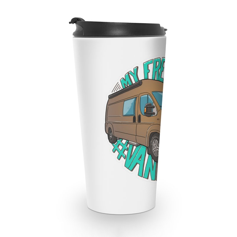 My Freedom Vanlife Accessories Travel Mug by Illustrated GuruCamper