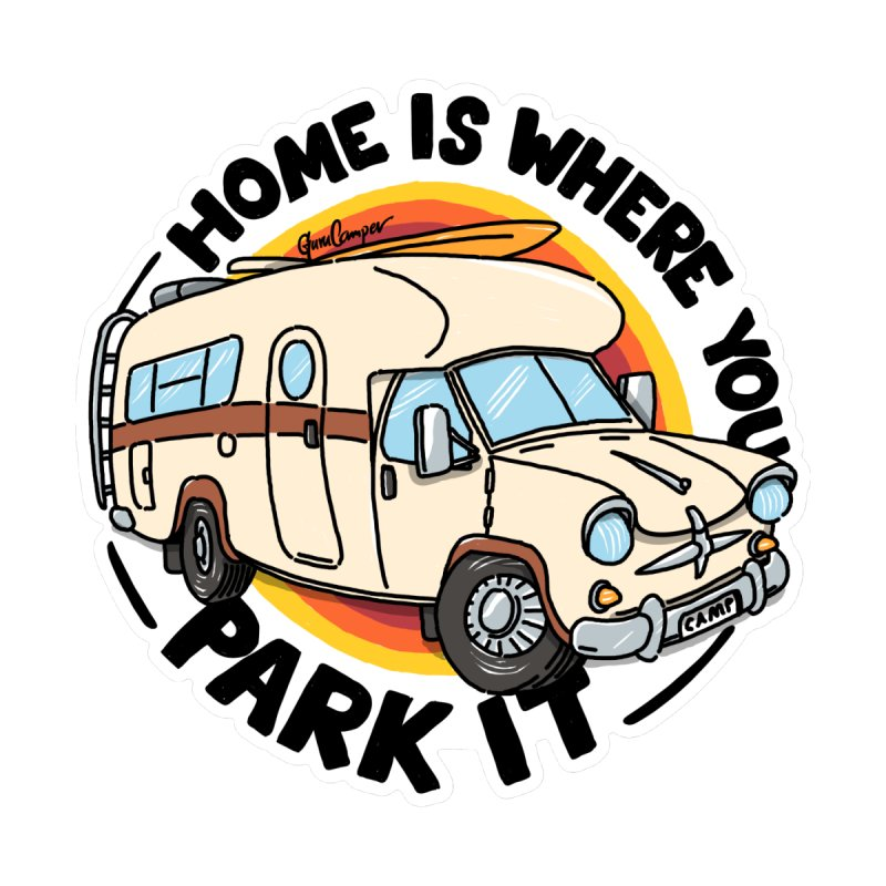 Home is Where You Park It Accessories Bag by Illustrated GuruCamper