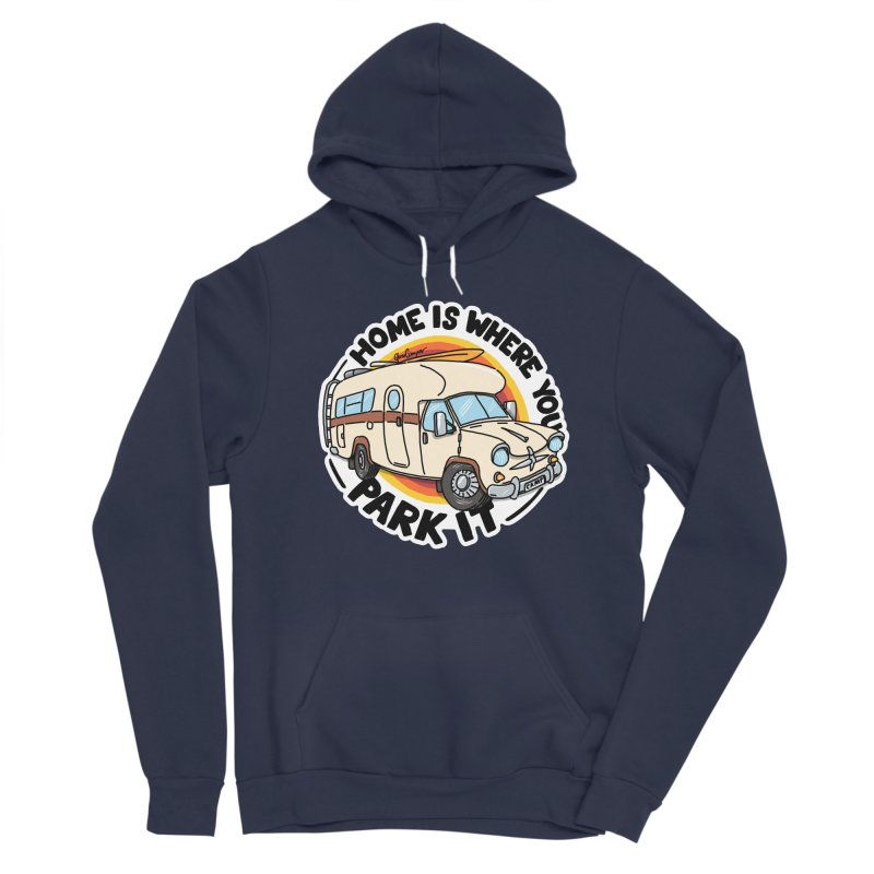 Home is Where You Park It Women's Pullover Hoody by Illustrated GuruCamper