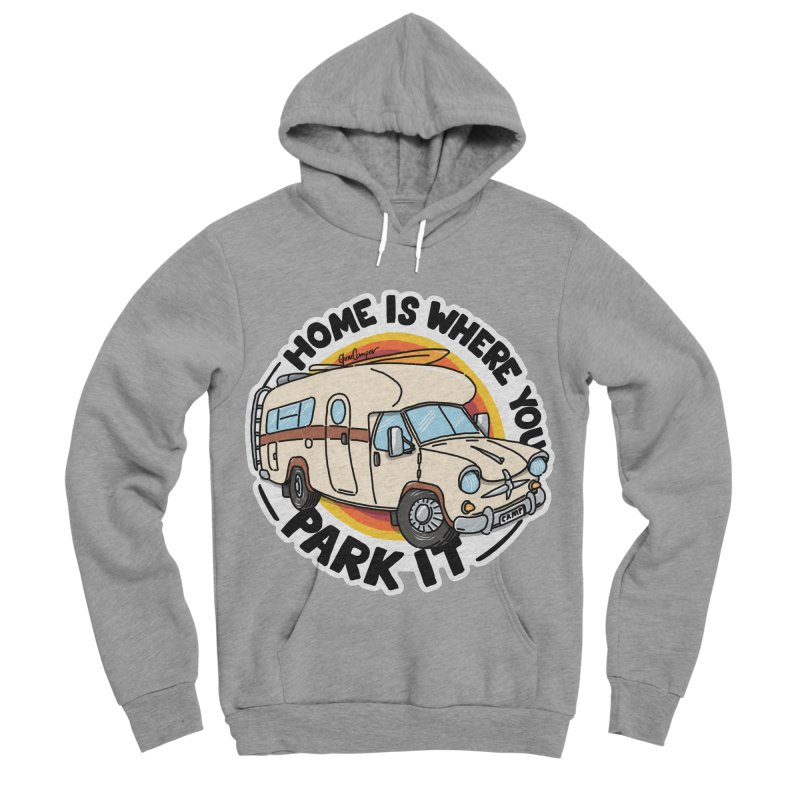 Home is Where You Park It Men's Sponge Fleece Pullover Hoody by Illustrated GuruCamper