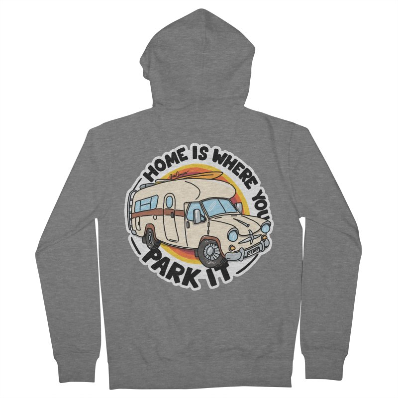 Home is Where You Park It Women's Zip-Up Hoody by Illustrated GuruCamper