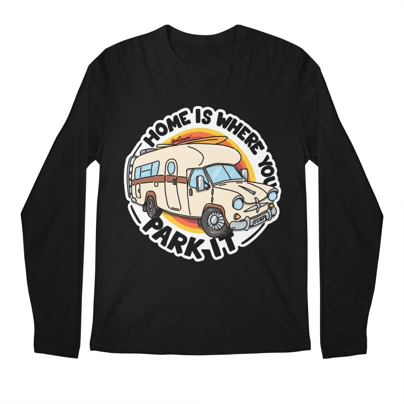 Home is Where You Park It Men's Regular Longsleeve T-Shirt by Illustrated GuruCamper