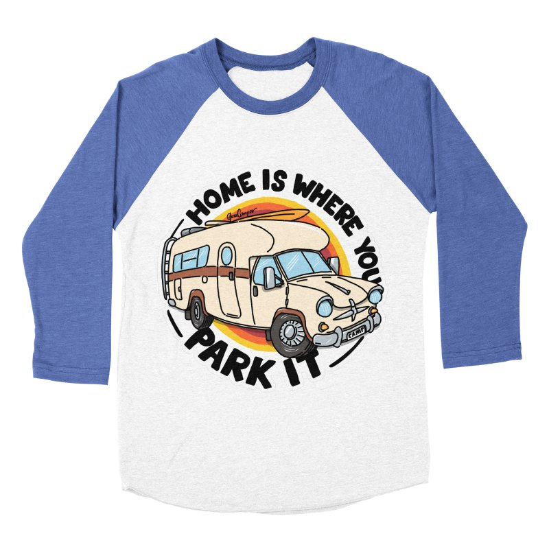 Home is Where You Park It Women's Baseball Triblend Longsleeve T-Shirt by Illustrated GuruCamper