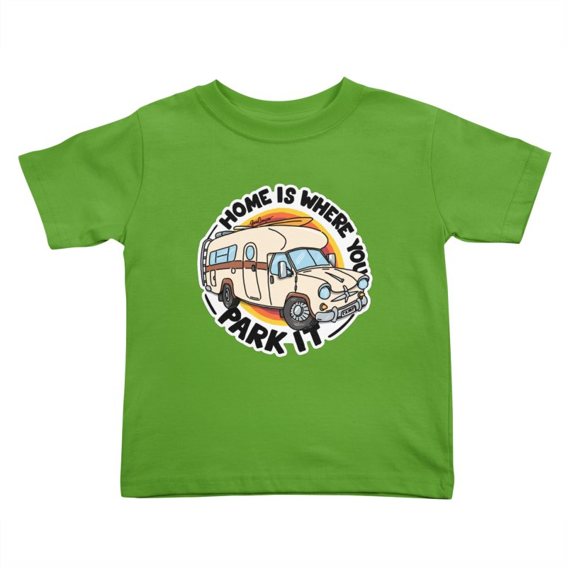 Home is Where You Park It Kids Toddler T-Shirt by Illustrated GuruCamper
