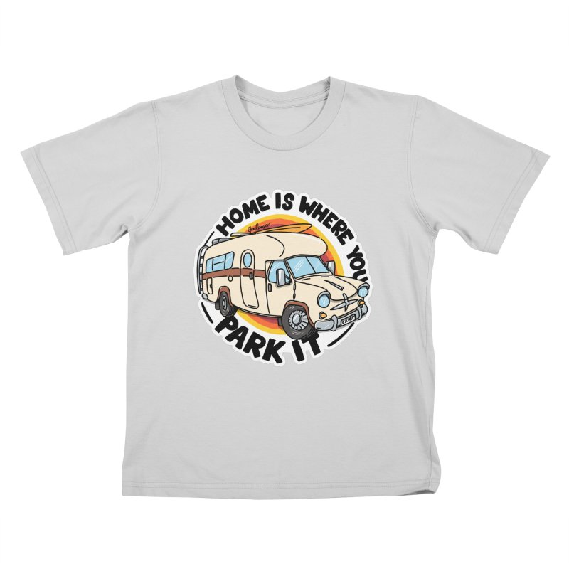 Home is Where You Park It Kids T-Shirt by Illustrated GuruCamper
