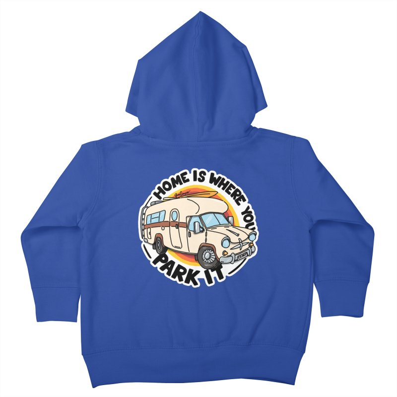 Home is Where You Park It Kids Toddler Zip-Up Hoody by Illustrated GuruCamper