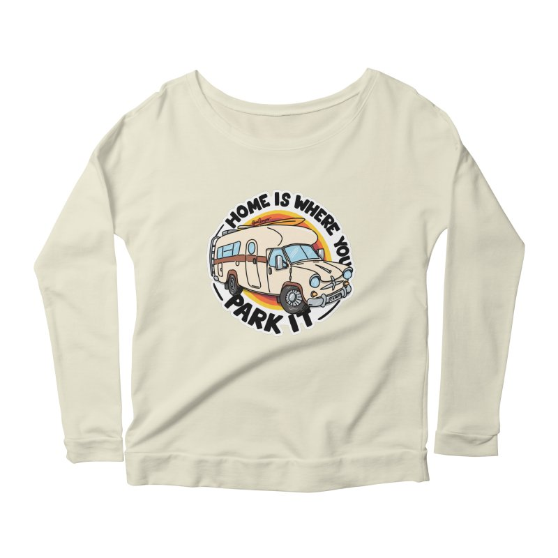 Home is Where You Park It Women's Scoop Neck Longsleeve T-Shirt by Illustrated GuruCamper