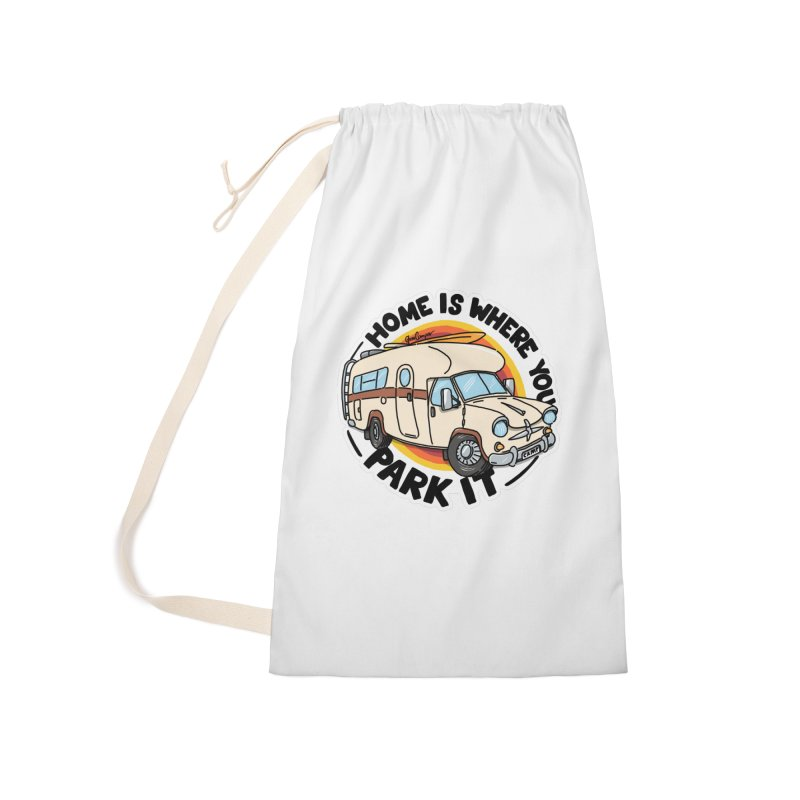 Home is Where You Park It Accessories Laundry Bag Bag by Illustrated GuruCamper