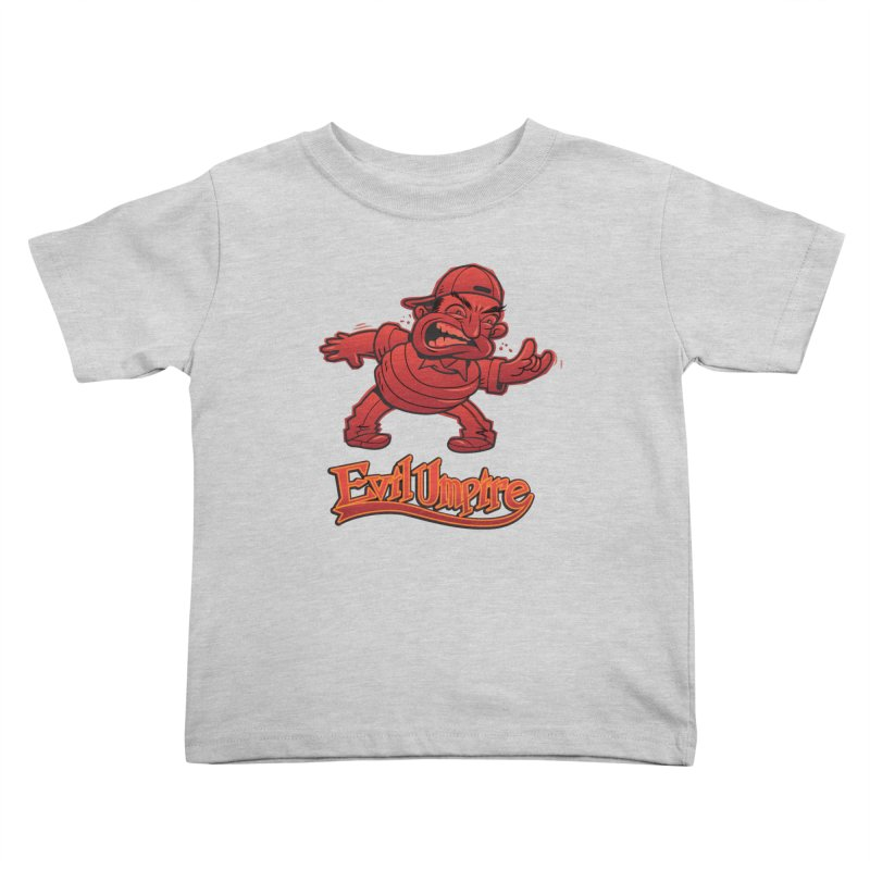Evil Umpire Kids Toddler T-Shirt by guy's Artist Shop