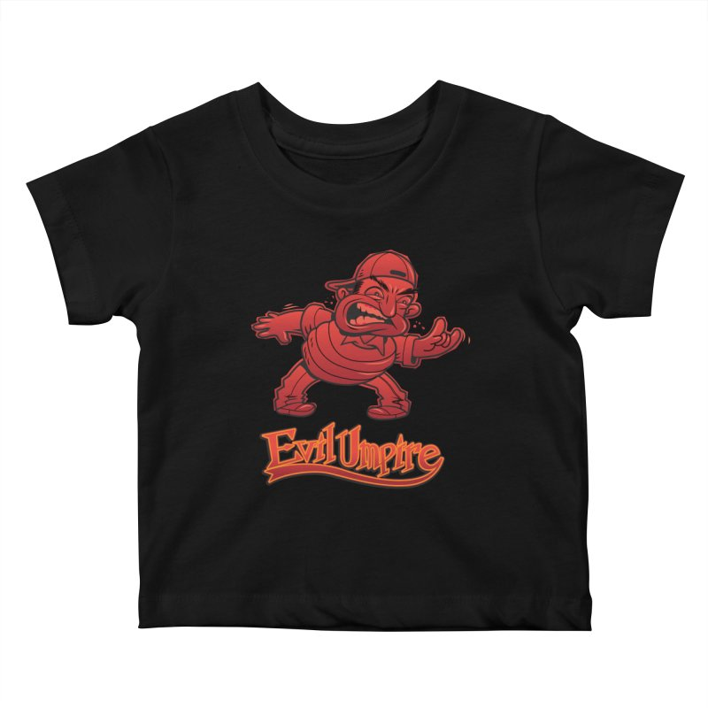 Evil Umpire Kids Baby T-Shirt by guy's Artist Shop
