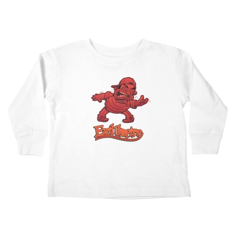 Evil Umpire Kids Toddler Longsleeve T-Shirt by guy's Artist Shop