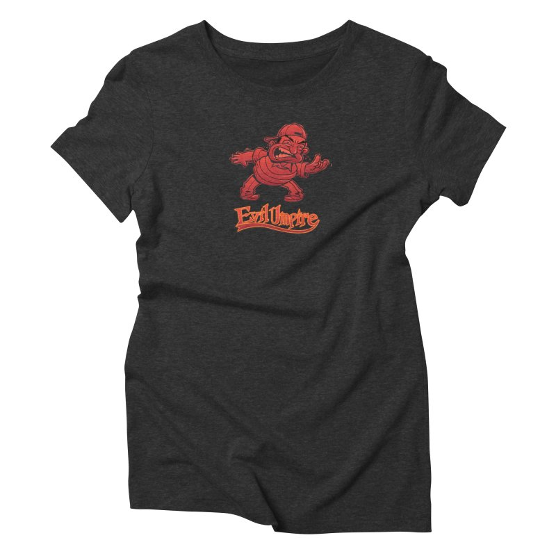 Evil Umpire Women's Triblend T-Shirt by guy's Artist Shop