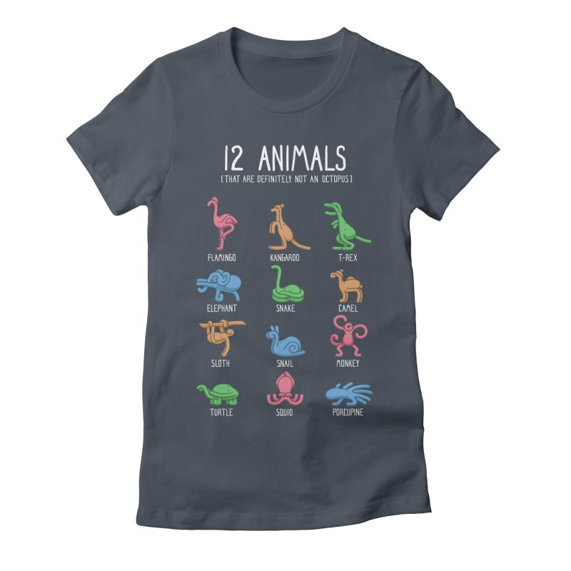 12 Animals (That are Definitely Not an Octopus) Women's Fitted T-Shirt by Gyledesigns' Artist Shop