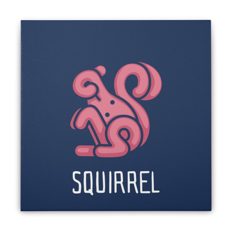 Squirrel (Not an Octopus) Home Stretched Canvas by Gyledesigns' Artist Shop