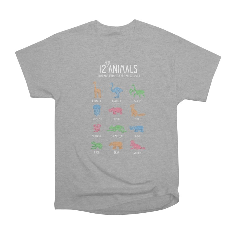 12 MORE Animals (That are Definitely Not an Octopus) Women's Heavyweight Unisex T-Shirt by Gyledesigns' Artist Shop