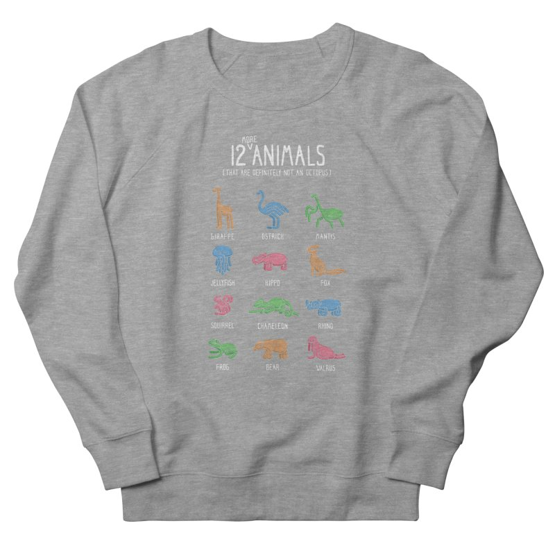 12 MORE Animals (That are Definitely Not an Octopus) Men's French Terry Sweatshirt by Gyledesigns' Artist Shop