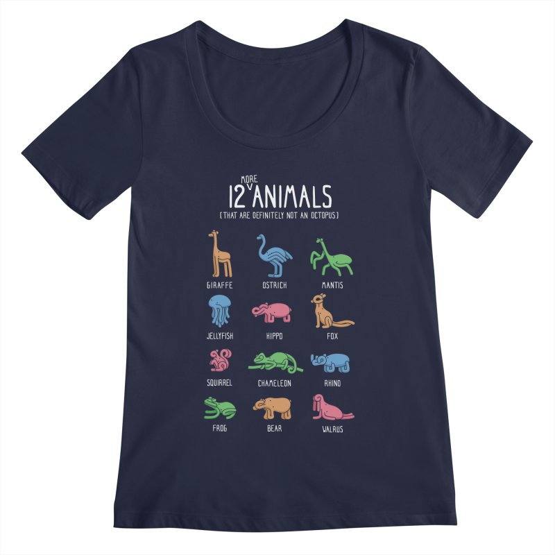 12 MORE Animals (That are Definitely Not an Octopus) Women's Regular Scoop Neck by Gyledesigns' Artist Shop