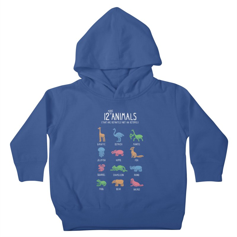 12 MORE Animals (That are Definitely Not an Octopus) Kids Toddler Pullover Hoody by Gyledesigns' Artist Shop
