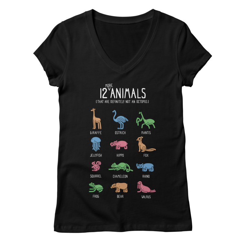 12 MORE Animals (That are Definitely Not an Octopus) Women's Regular V-Neck by Gyledesigns' Artist Shop