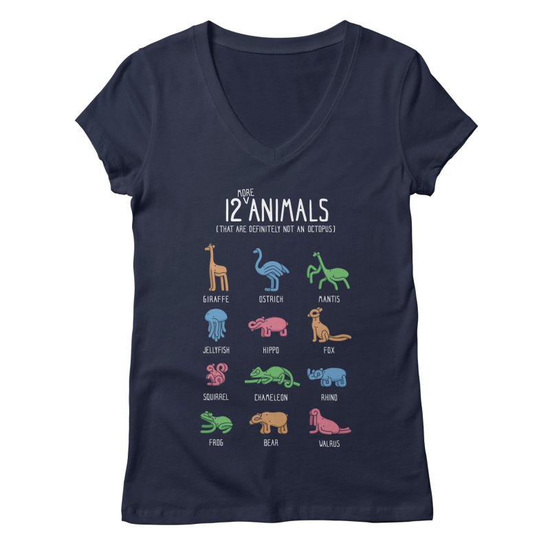 12 MORE Animals (That are Definitely Not an Octopus) Women's V-Neck by Gyledesigns' Artist Shop
