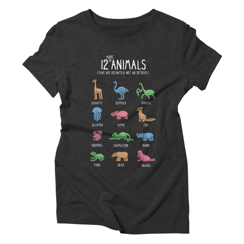 12 MORE Animals (That are Definitely Not an Octopus) Women's Triblend T-Shirt by Gyledesigns' Artist Shop