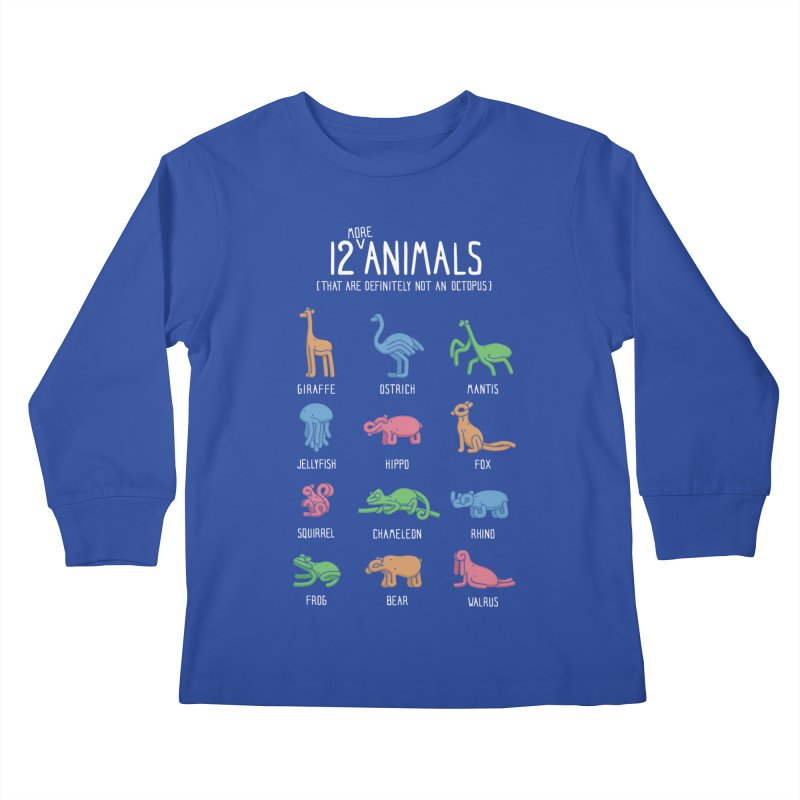 12 MORE Animals (That are Definitely Not an Octopus) Kids Longsleeve T-Shirt by Gyledesigns' Artist Shop