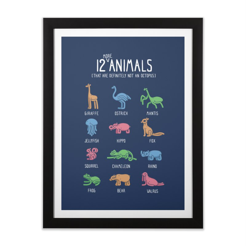 12 MORE Animals (That are Definitely Not an Octopus) Home Framed Fine Art Print by Gyledesigns' Artist Shop