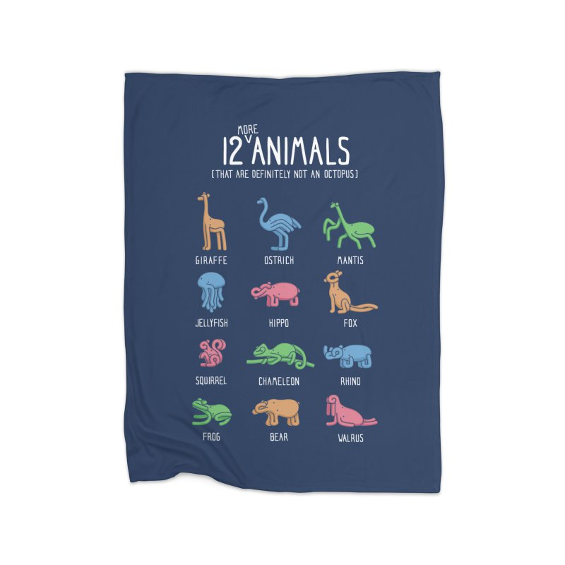 12 MORE Animals (That are Definitely Not an Octopus) Home Fleece Blanket Blanket by Gyledesigns' Artist Shop