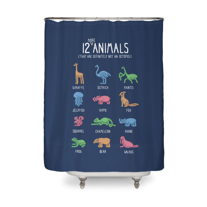 12 MORE Animals (That are Definitely Not an Octopus) Home Shower Curtain by Gyledesigns' Artist Shop