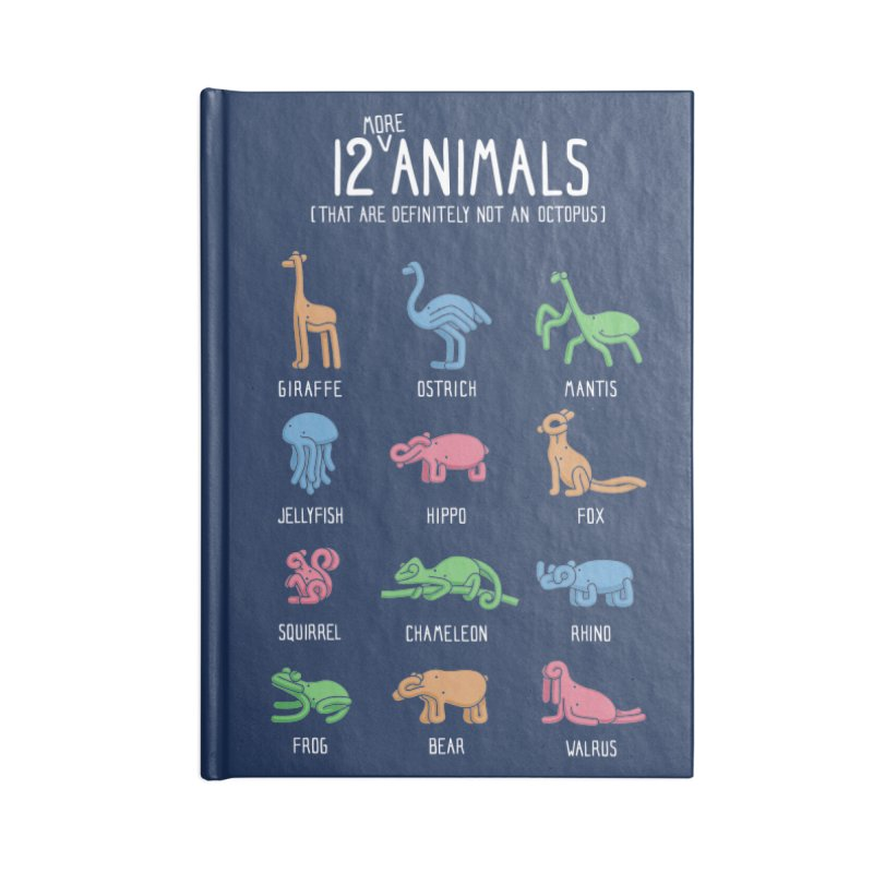 12 MORE Animals (That are Definitely Not an Octopus) Accessories Notebook by Gyledesigns' Artist Shop
