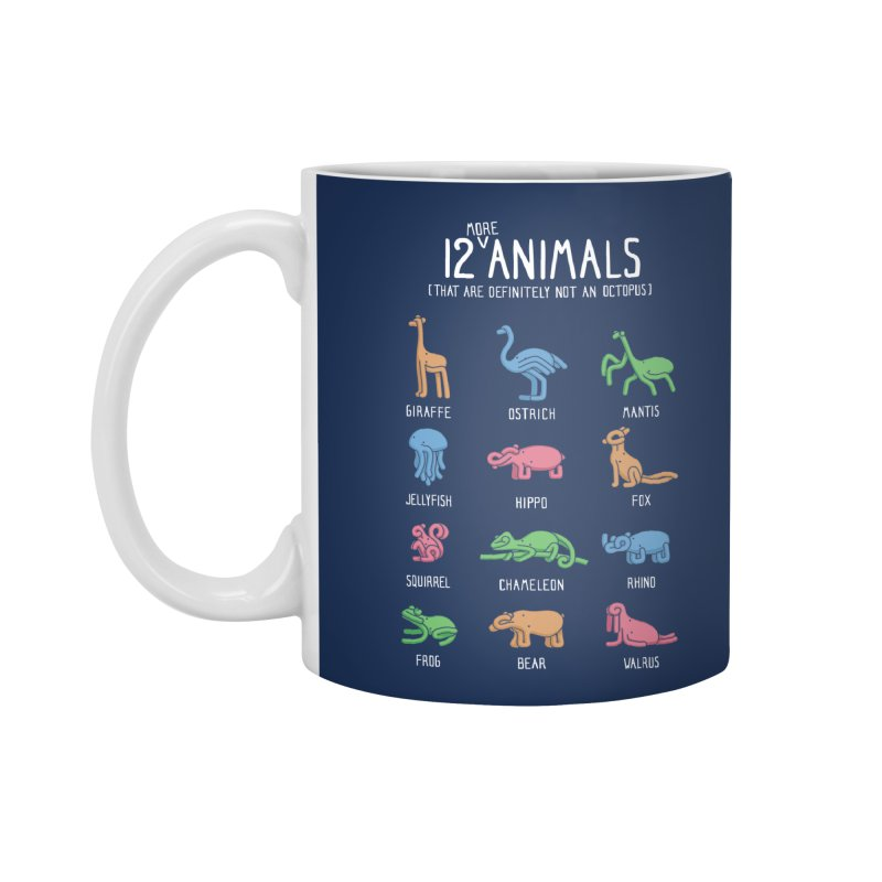 12 MORE Animals (That are Definitely Not an Octopus) Accessories Standard Mug by Gyledesigns' Artist Shop
