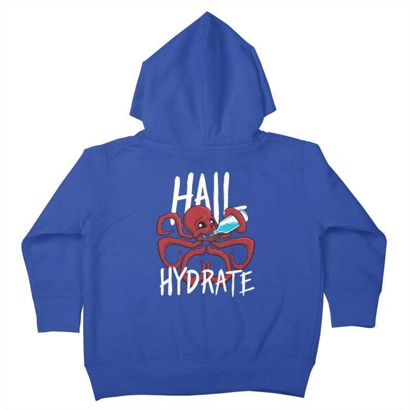 Hail Hydrate! Kids Toddler Zip-Up Hoody by Gyledesigns' Artist Shop