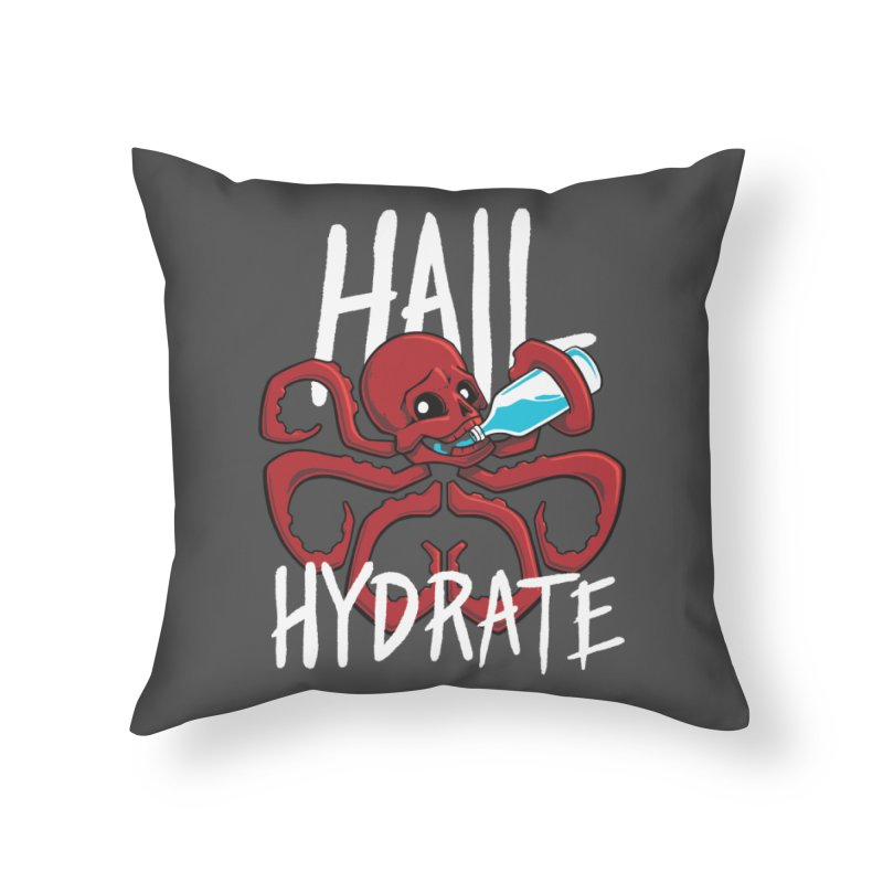 Hail Hydrate! Home Throw Pillow by Gyledesigns' Artist Shop