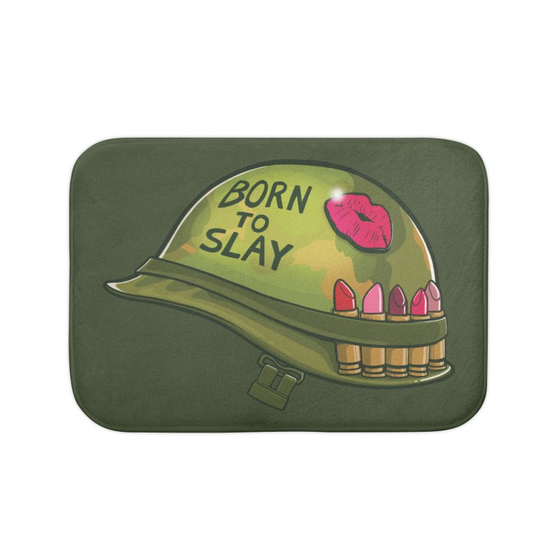 Born to Slay Home Bath Mat by Gyledesigns' Artist Shop