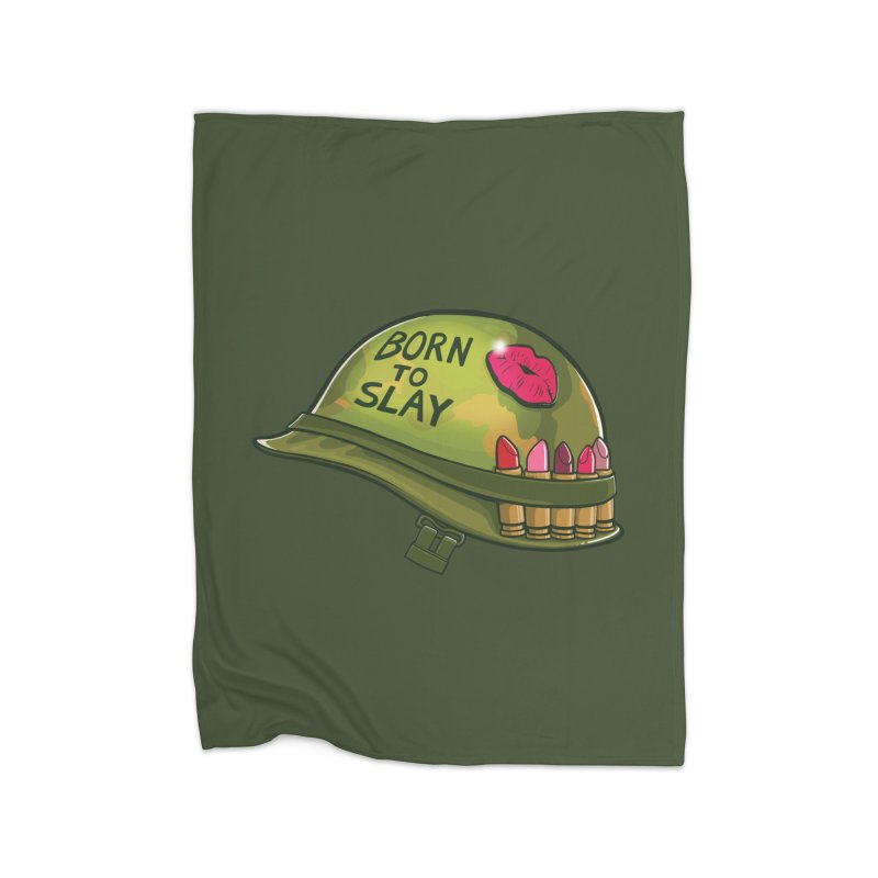 Born to Slay Home Fleece Blanket Blanket by Gyledesigns' Artist Shop