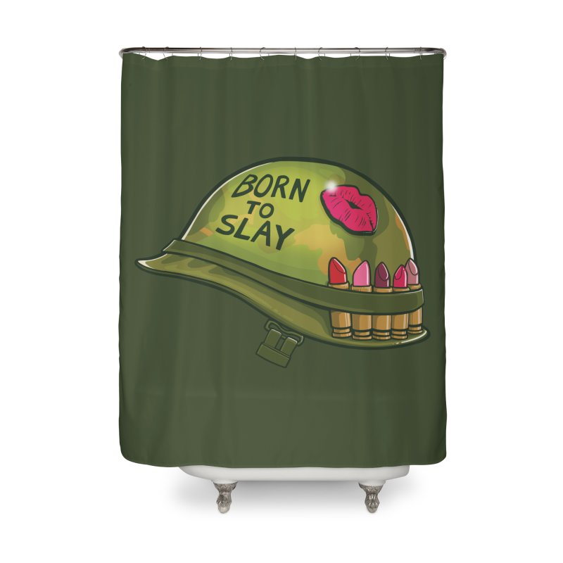 Born to Slay Home Shower Curtain by Gyledesigns' Artist Shop