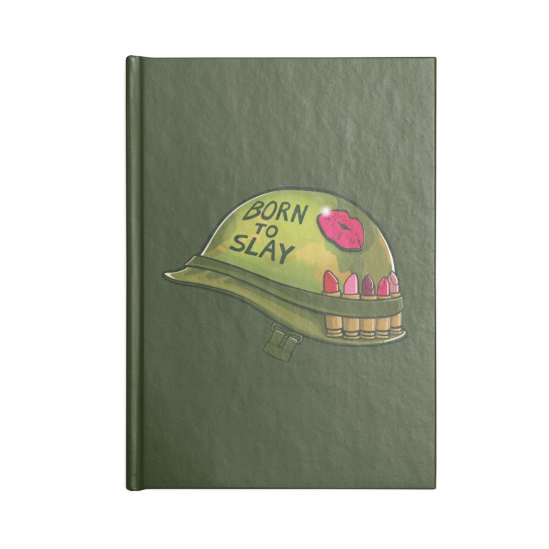 Born to Slay Accessories Lined Journal Notebook by Gyledesigns' Artist Shop