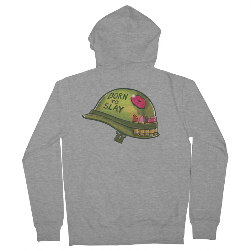 Born to Slay Women's French Terry Zip-Up Hoody by Gyledesigns' Artist Shop