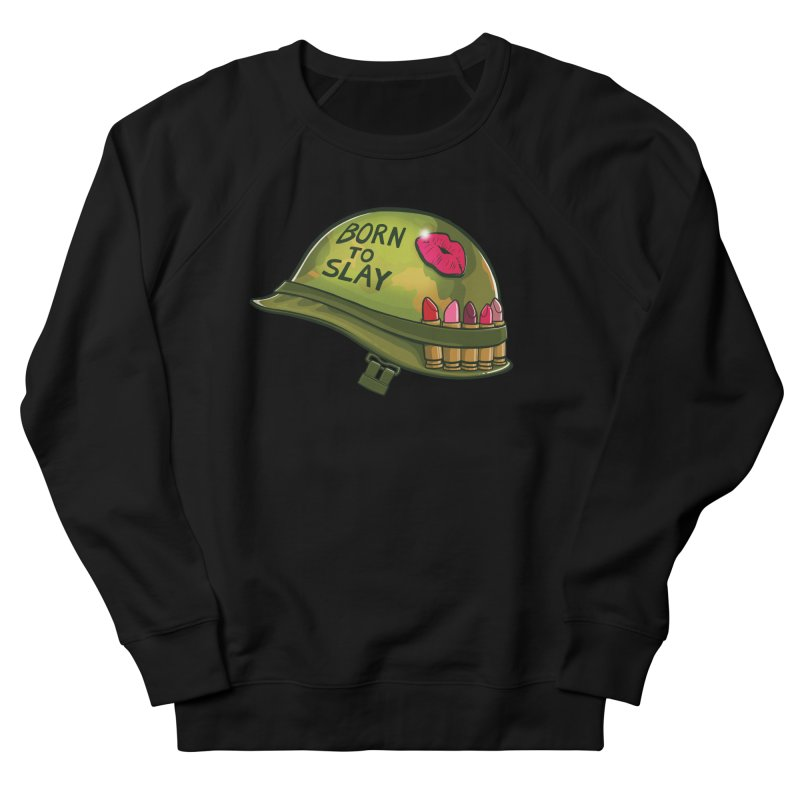 Born to Slay Men's French Terry Sweatshirt by Gyledesigns' Artist Shop