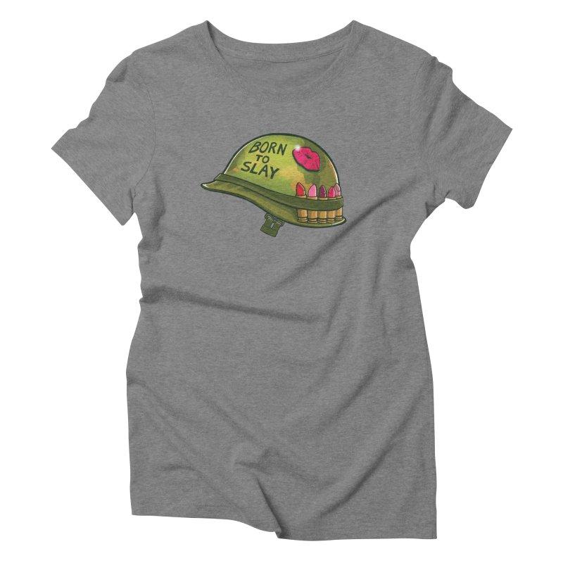 Born to Slay Women's Triblend T-Shirt by Gyledesigns' Artist Shop