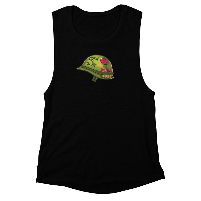 Born to Slay Women's Muscle Tank by Gyledesigns' Artist Shop