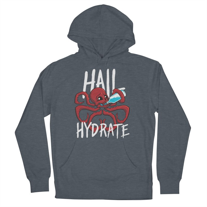Hail Hydrate Women's Pullover Hoody by Gyledesigns' Artist Shop